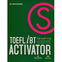 TOEFL iBT Activator Speaking Intermediate (Kèm CD)