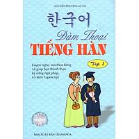 Đàm Thoại Tiếng Hàn (Tập 1)