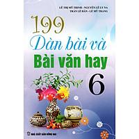 199 Dàn Bài Và Bài Văn Hay Lớp 6