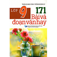 171 Bài Và Đoạn Văn Hay Lớp 9