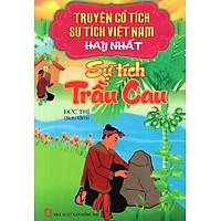 Truyện Cổ Tích - Sự Tích Việt Nam Hay Nhất: Sự Tích Trầu Cau
