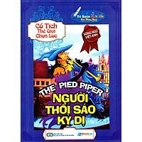 Cổ Tích Thế Giới Chọn Lọc - Người Thổi Sáo Kỳ Dị (Song Ngữ Anh - Việt)