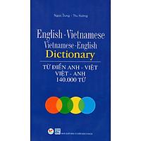 Từ Điển Anh Việt - Việt Anh 140.000 Từ