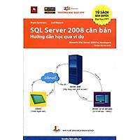 SQL Server 2008 Căn Bản - Hướng Dẫn Học Qua Ví Dụ