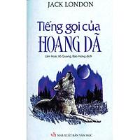 Tiếng Gọi Của Hoang Dã (Tri Thức Việt)
