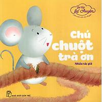 Chú Chuột Trả Ơn