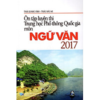 Ôn Tập Luyện Thi THPT Quốc Gia Môn Ngữ Văn Năm 2017