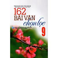 162 Bài Làm Văn Chọn Lọc Lớp 9