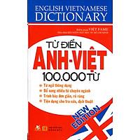 Từ Điển Anh - Việt 100.000 Từ (Tái Bản)