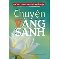 Chuyện Vãng Sanh (Tập 1)
