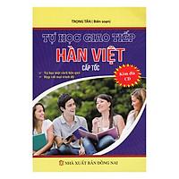 Tự Học Giao Tiếp Hàn Việt Cấp Tốc (Kèm CD)