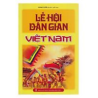 Lễ Hội Dân Gian Việt Nam