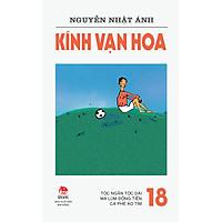 Kính Vạn Hoa (Phiên Bản 18 Tập) - Tập 18