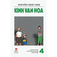 Kính Vạn Hoa (Phiên Bản 18 Tập) - Tập 4