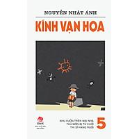 Kính Vạn Hoa (Phiên Bản 18 Tập) - Tập 5