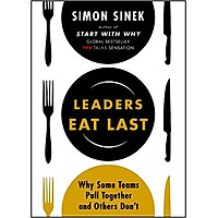 Leaders Eat Last - Paperback