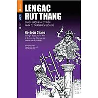 Lên Gác Rút Thang (Bìa Cứng)