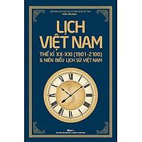 Lịch Việt Nam Thế kỉ XX  - XXI (1901 - 2100) Và Niên Biểu Lịch Sử Việt Nam