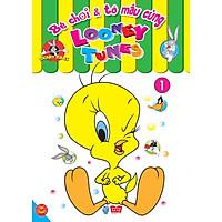 Bé Chơi Và Tô Màu Cùng Looney Tunes (Tập 1)