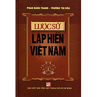 Lược Sử Lập Hiến Việt Nam