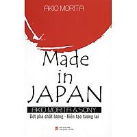 Made in Japan: Đột Phá Chất Lượng - Kiến Tạo Tương Lai