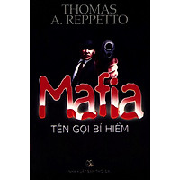 Mafia Tên Gọi Bí Hiểm