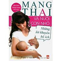 Mang Thai Và Nuôi Con Nhỏ