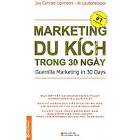 Marketing Du Kích Trong 30 Ngày (Tái Bản)