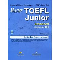 Master TOEFL Junior Cefr Level Advanced B2 (Kèm CD)