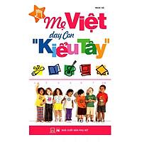 Mẹ Việt Dạy Con Kiểu Tây