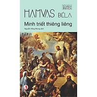 Minh Triết Thiêng Liêng (Tập 2) - Tủ Sách Tinh Hoa