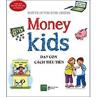 Dạy Con Cách Tiêu Tiền