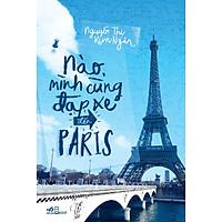 Nào Mình Cùng Đạp Xe Đến Paris