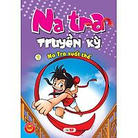 Natra Truyền Kỳ (Tập 1)
