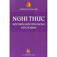 Nghi Thức Đội Thiếu Niên Tiền Phong Hồ Chí Minh