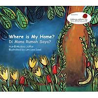 Truyện Tranh Singapore - Nhà Tôi Ở Đâu? - Where Is My Home (Song Ngữ Việt - Anh)