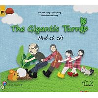 Cổ Tích Thế Giới - Nhổ Củ Cải - The Gigantic Turnip (Song Ngữ Anh - Việt)
