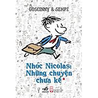 Nhóc Nicolas: Những Chuyện Chưa Kể (Tập 1) - Tái Bản 2015