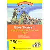 Những Câu Chuyện Kinh Thánh - Tập 1