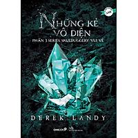Series Skulduggery Vui Vẻ - Phần 3: Những Kẻ Vô Diện
