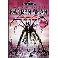 Những Câu Chuyện Kỳ Lạ Của Darren Shan 10 - Hồ Linh Hồn (Tái Bản 2011)