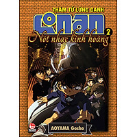 Thám Tử Lừng Danh Conan - Nốt Nhạc Kinh Hoàng (Tập 2) - 2014