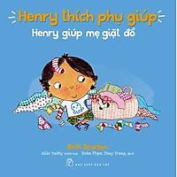 Henry Thích Phụ Giúp - Henry Giúp Mẹ Giặt Đồ