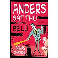 Anders Sát Thủ Cùng Bè Lũ