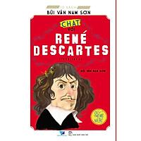 """Tủ Sách Bùi Văn Nam Sơn - """"Chat"""" Với René Descartes"""