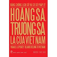 Hoàng Sa, Trường Sa Là Của Việt Nam