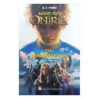 Mộng Giới Oniria  (Tập 1) -  Vương Quốc Trong Giấc Mơ