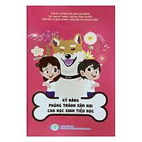 Kỹ Năng Phòng Tránh Xâm Hại Cho Học Sinh Tiểu Học
