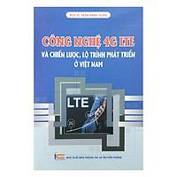 Công Nghệ 4G LTE Và Chiến Lược, Lộ Trình Phát Triển Ở  Việt Nam