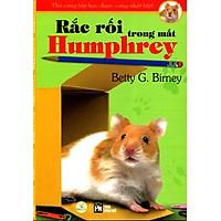 Thú Cưng Lớp Học Được Cưng Nhất Lớp - Rắc Rối Trong Mắt Humphrey